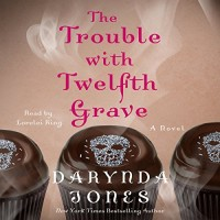 The Trouble With Twelfth Grave is published today!